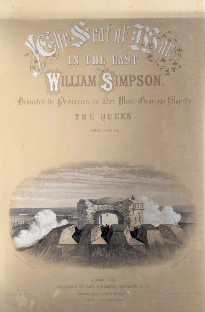 Титульный лист первой части альбома The Seat of War in the East by William Simpson.